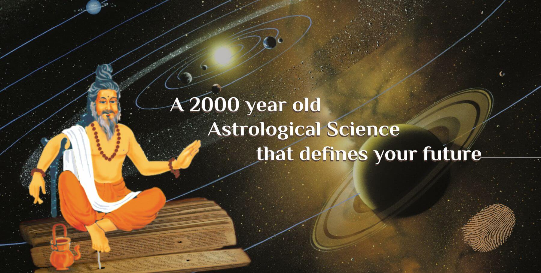 A 2000 year old Astrological Science that defines your future
